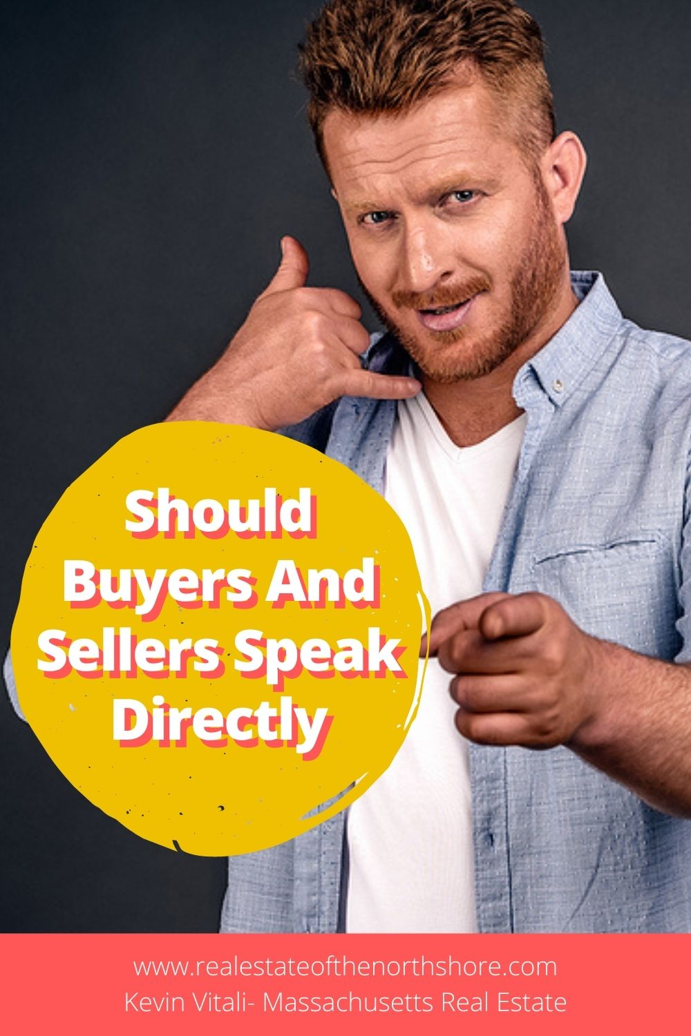 Should A Home Buyer and Home Seller Speak Directly?