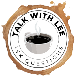 Talk with Lee Ask Questions