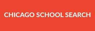 CHICAGO SCHOOLS SEARCH