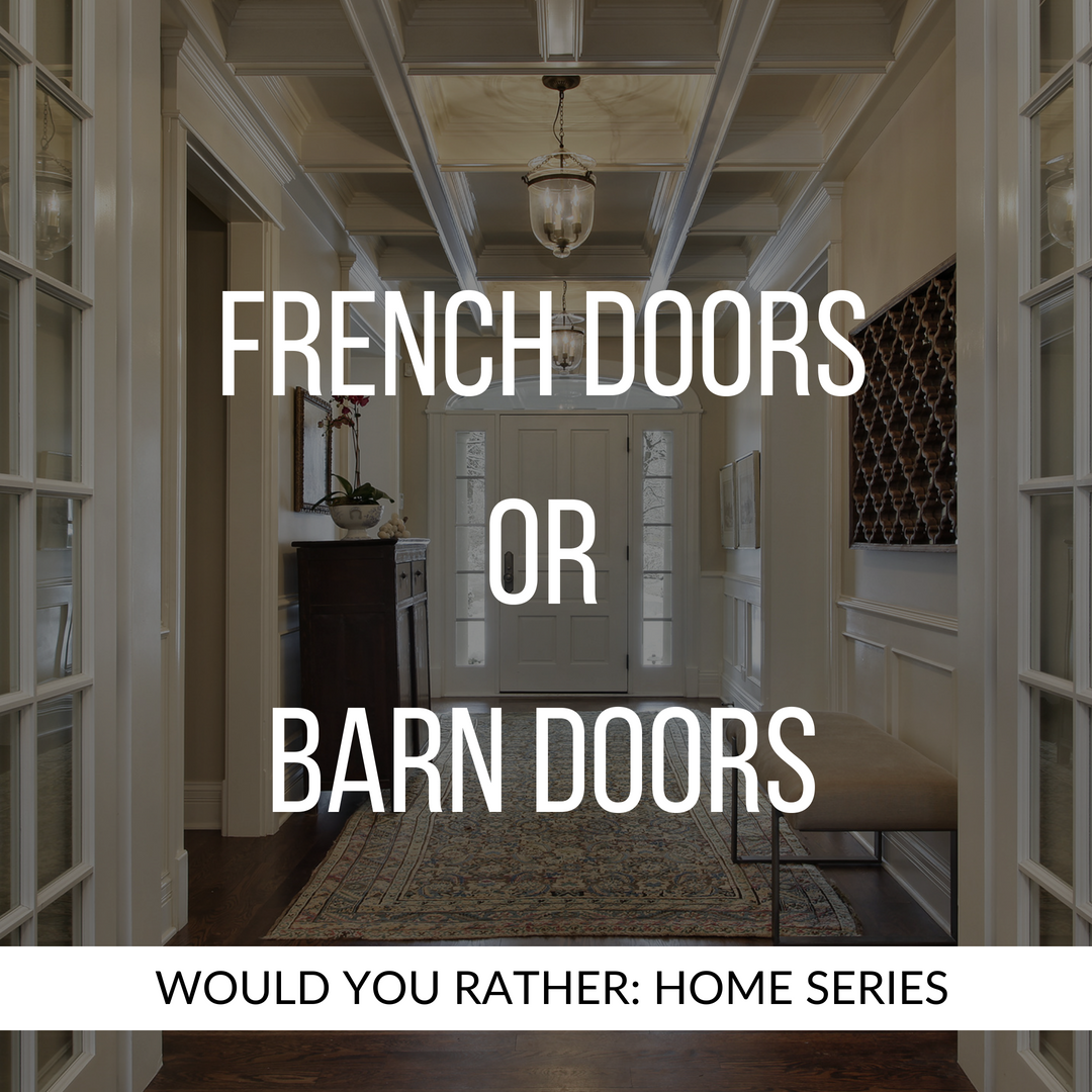 French or Barn Doors