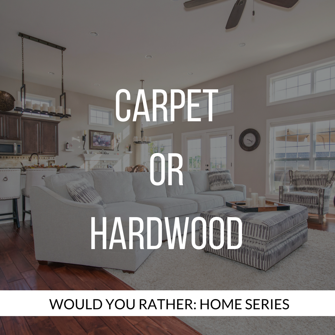 Carpet or hardwood