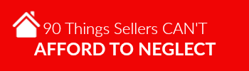 90 THINGS SELLERS CAN'T AFFORD TO NEGLECT