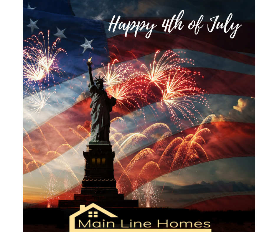 Happy 4th of July from mainlinehomes