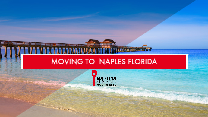 Moving to Naples Florida