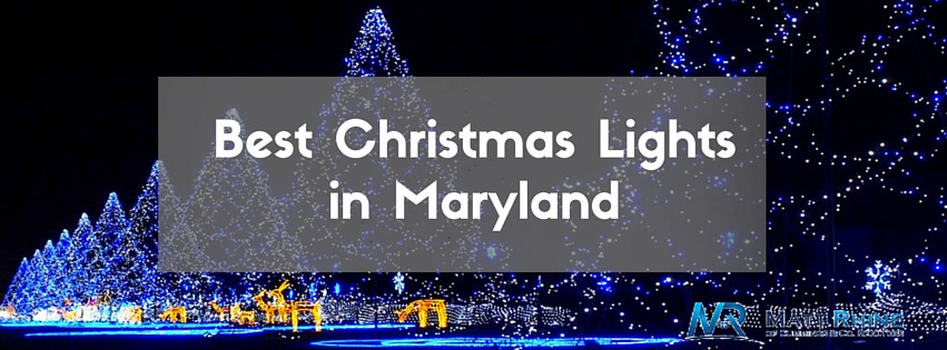 best places to see christmas lights in maryland - Christmas Lights Maryland