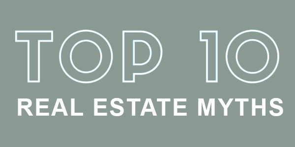 Common Real Estate Myths