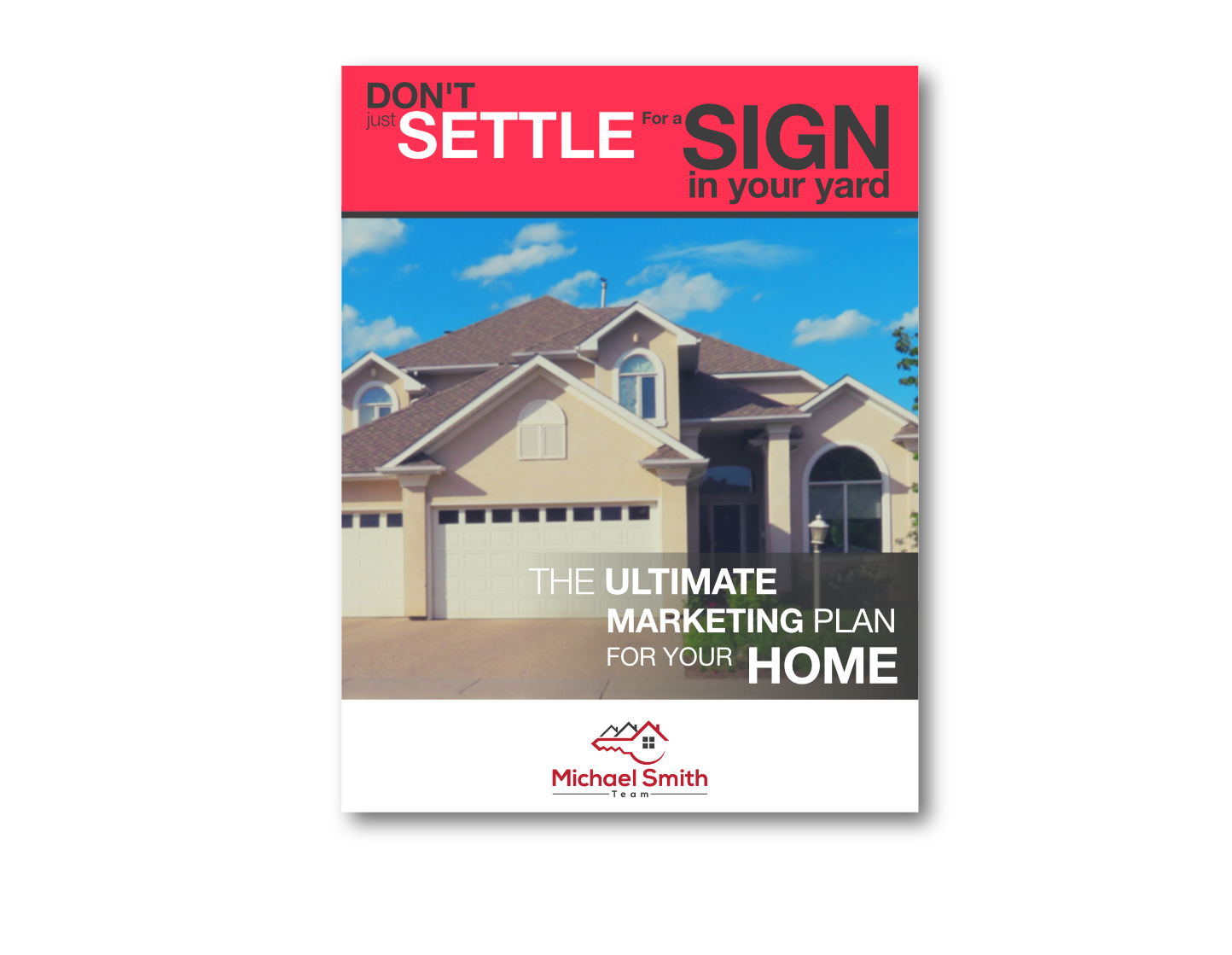 The Ultimate Marketing Plan for your Home. See what you've been missing