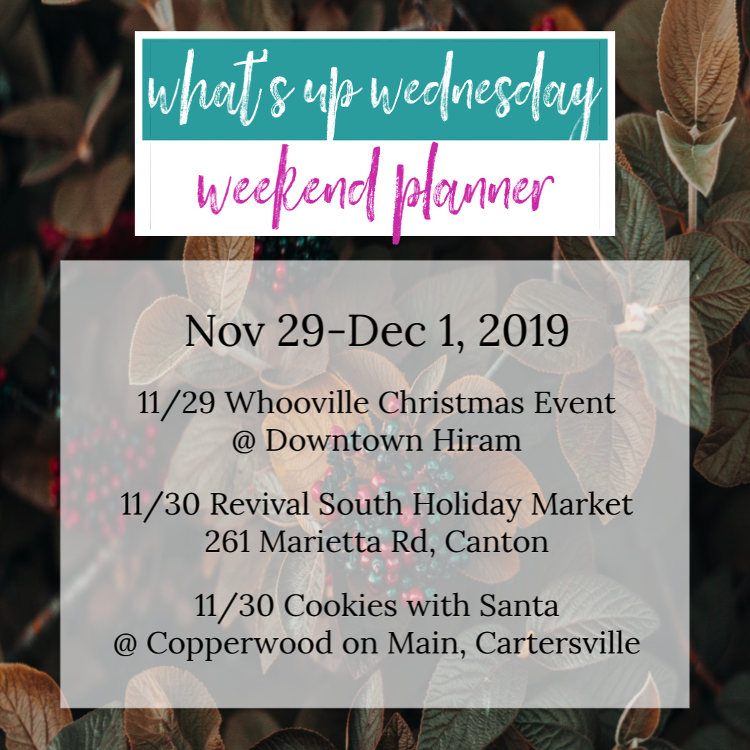 What's Up Wednesday Nov 27, 2019