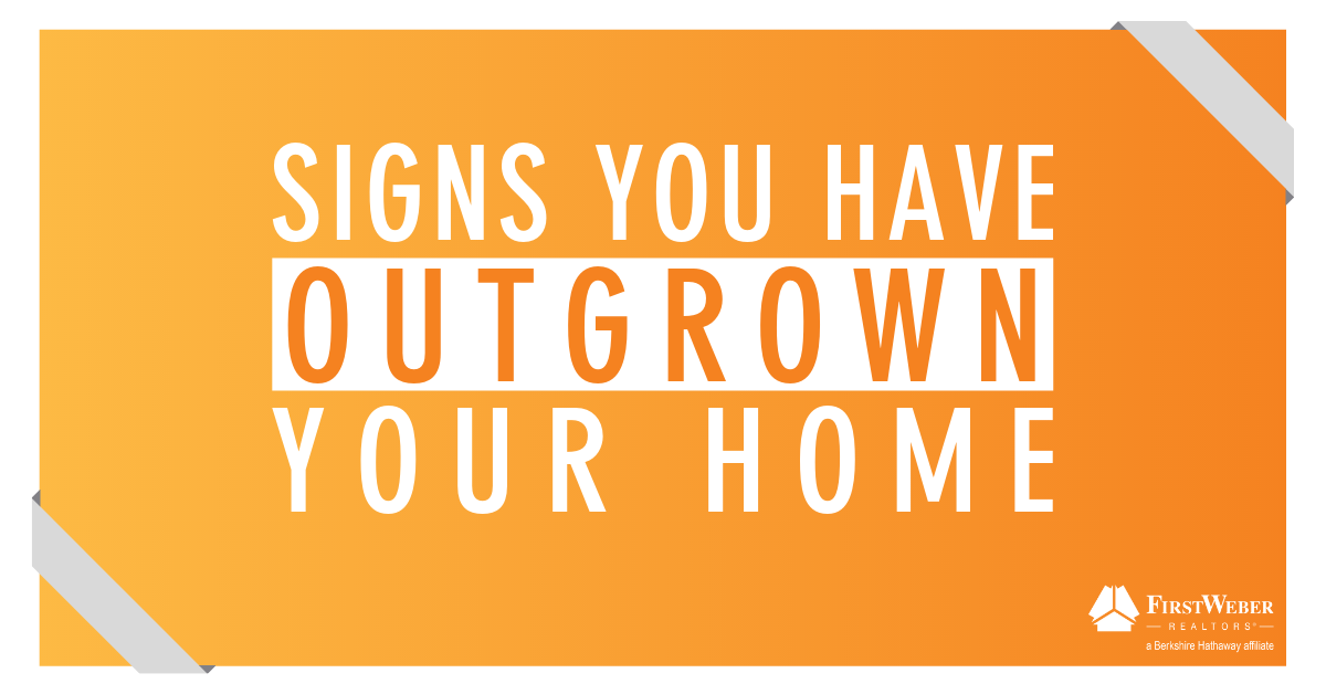 Signs You Have Outgrown Your Home