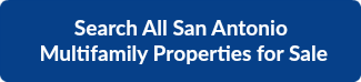 SAN ANTONIO MULTIFAMILY PROPERTIES