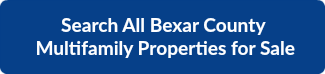 BEXAR COUNTY MULTIFAMILY PROPERTIES