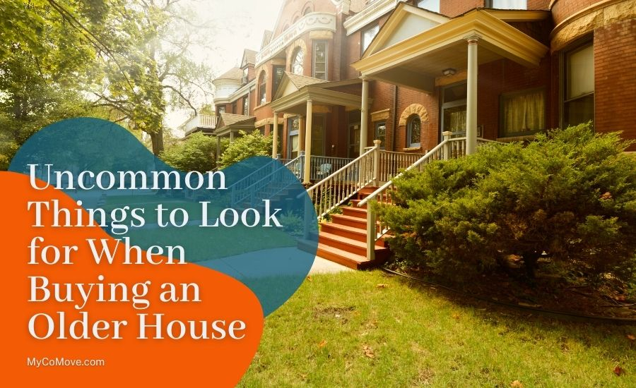 Uncommon Things to Look for When Buying an Older House