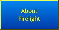 About Firelight