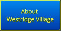 About Westridge Village