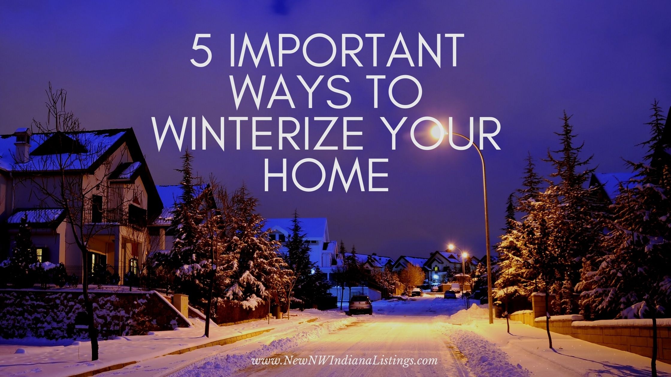 5 Important Ways to Winterize Your Home
