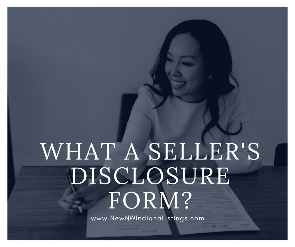 What a Seller's Disclosure Form?