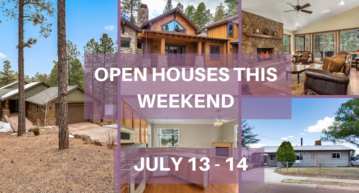 Flagstaff Open House July 13-14