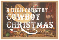 A High Country Cowboy Christmas