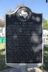 Pilot Point Texas Real Estate Historic Plaque