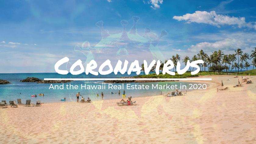 coronavirus effects on hawaii real estate market