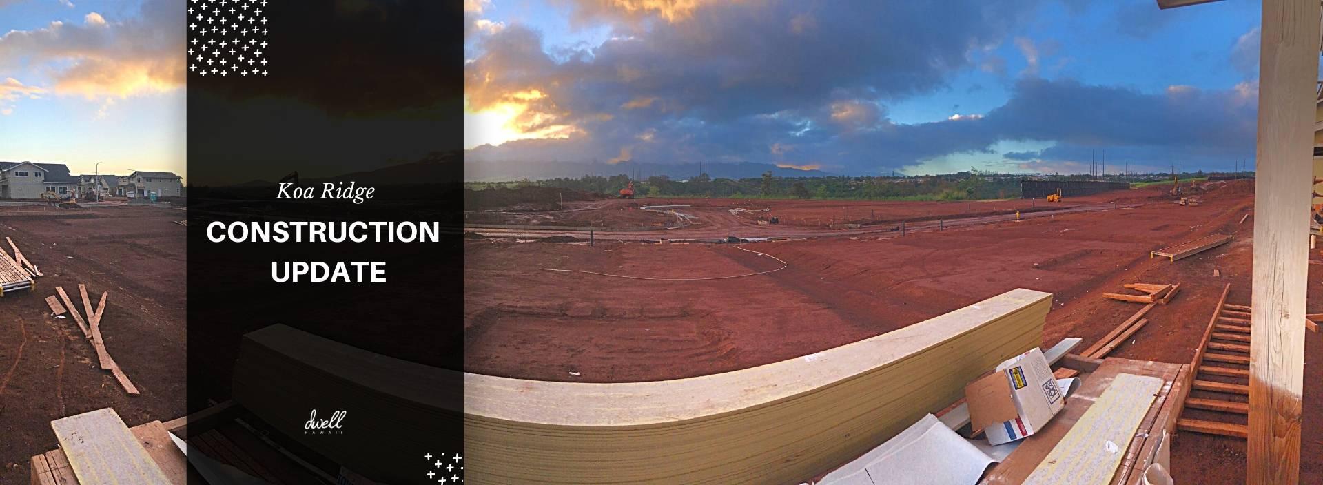 koa ridge construction update