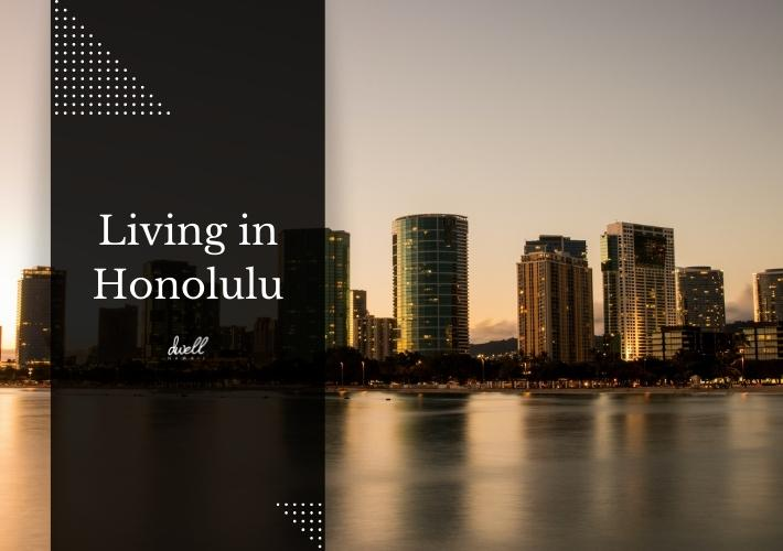 living in honolulu