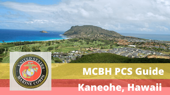 pcs to marine corp base hawaii (mcbh) kaneohe hawaii