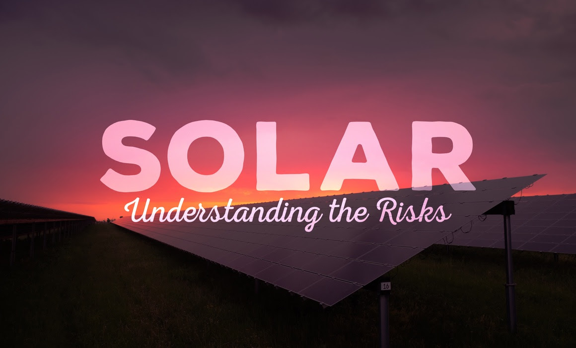 Understanding the Risk of Solar Panels and Real Estate Transactions
