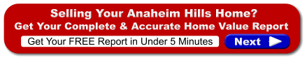 FREE Anaheim Hills Home Valuation Report