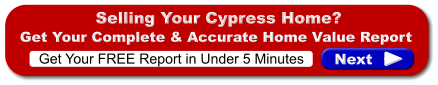 Free Cypress Home Valuation Report