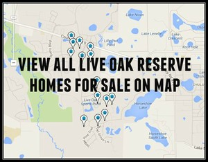 Map of Live Oak Reserve Homes For Sale