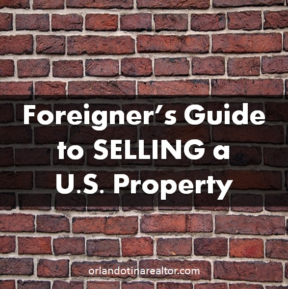 Foreigners Guide to selling a US Property