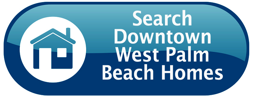Search Downtown West Palm Beach Homes