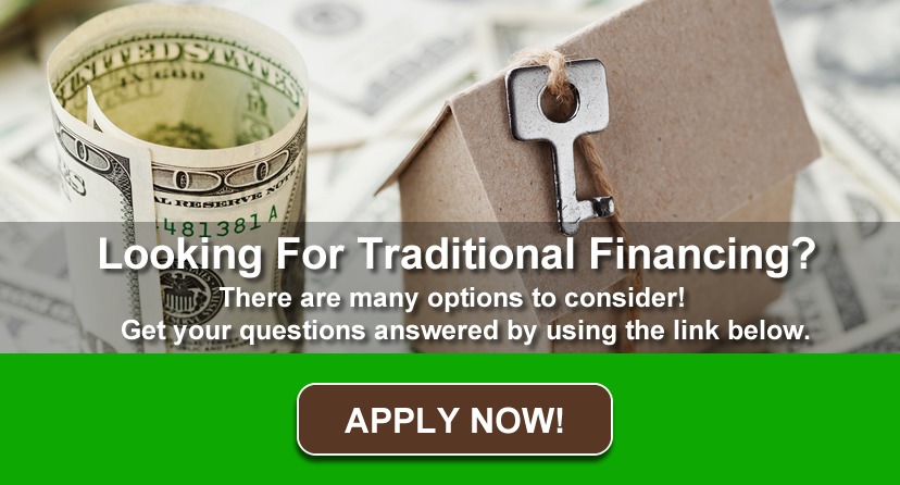 Looking For Traditional Financing?