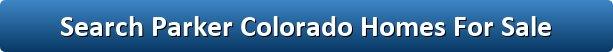 Serach Parker Colorado Homes For Sale