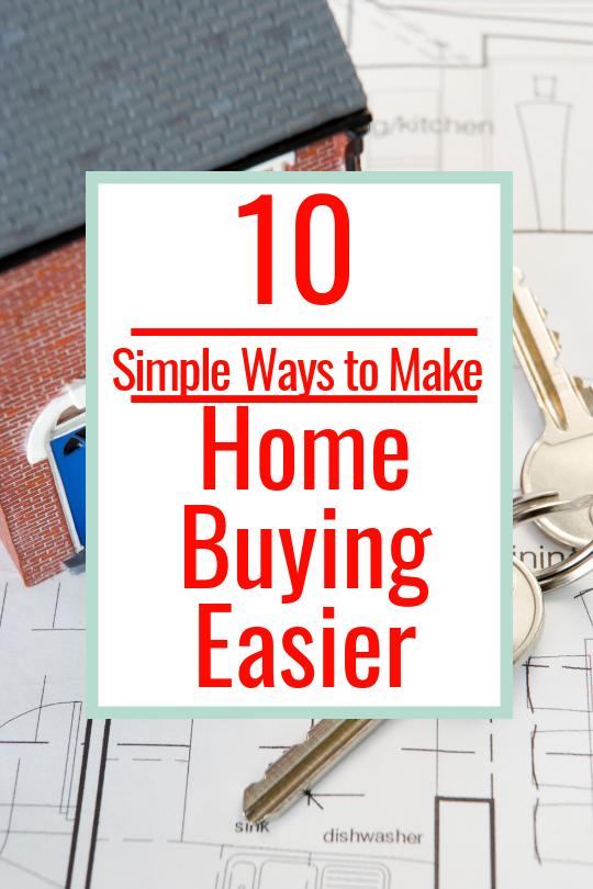 10 ways to make home buying eaiser