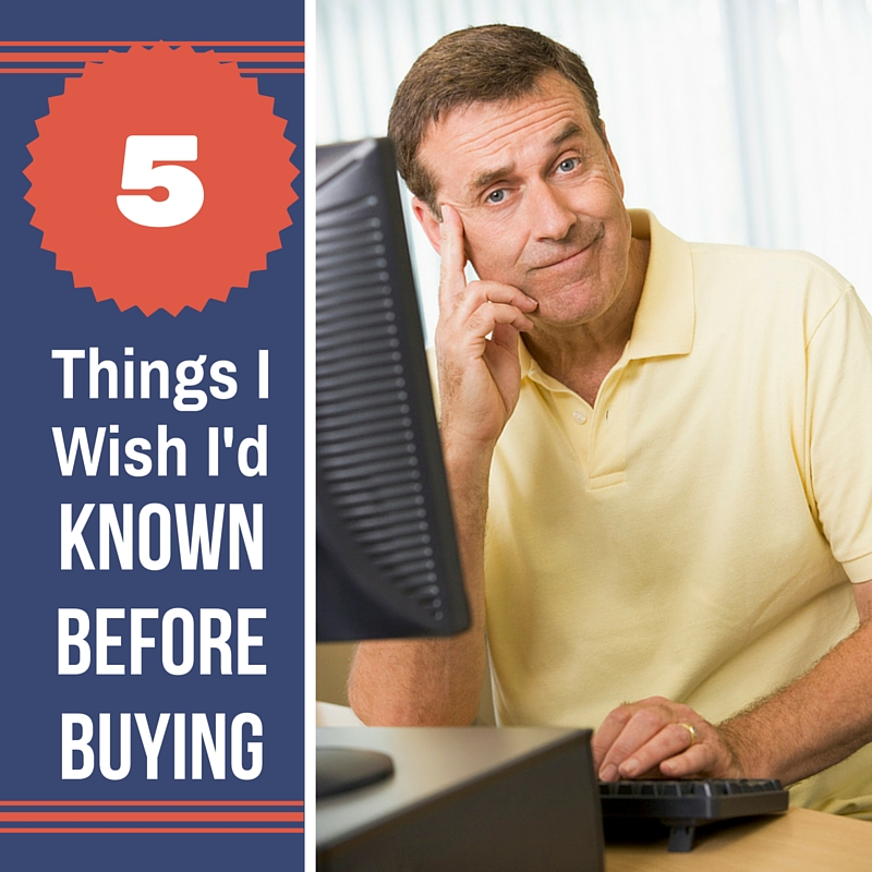 5 Things I wish I had known before buying a house