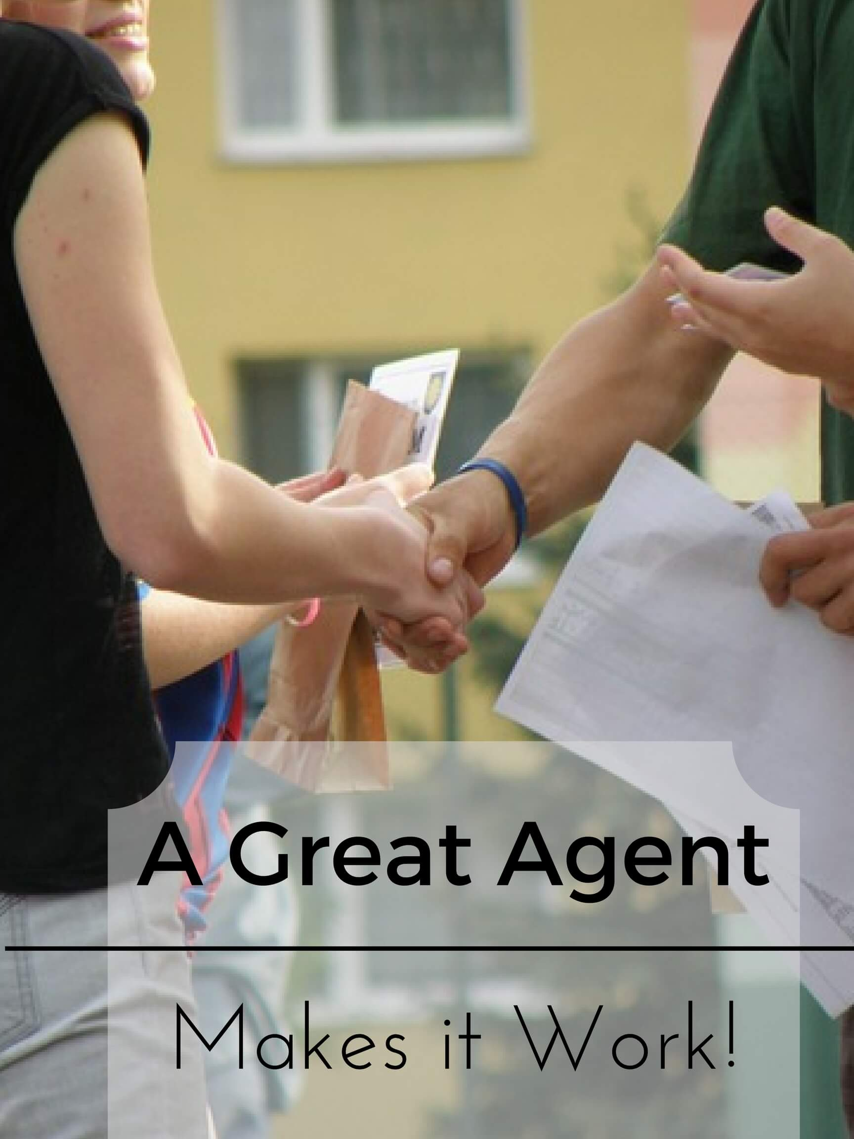 Use a great agent to get the perfect house