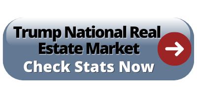 Trump National real estate market report