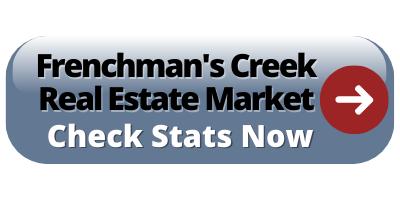 Frenchman's creek real estate