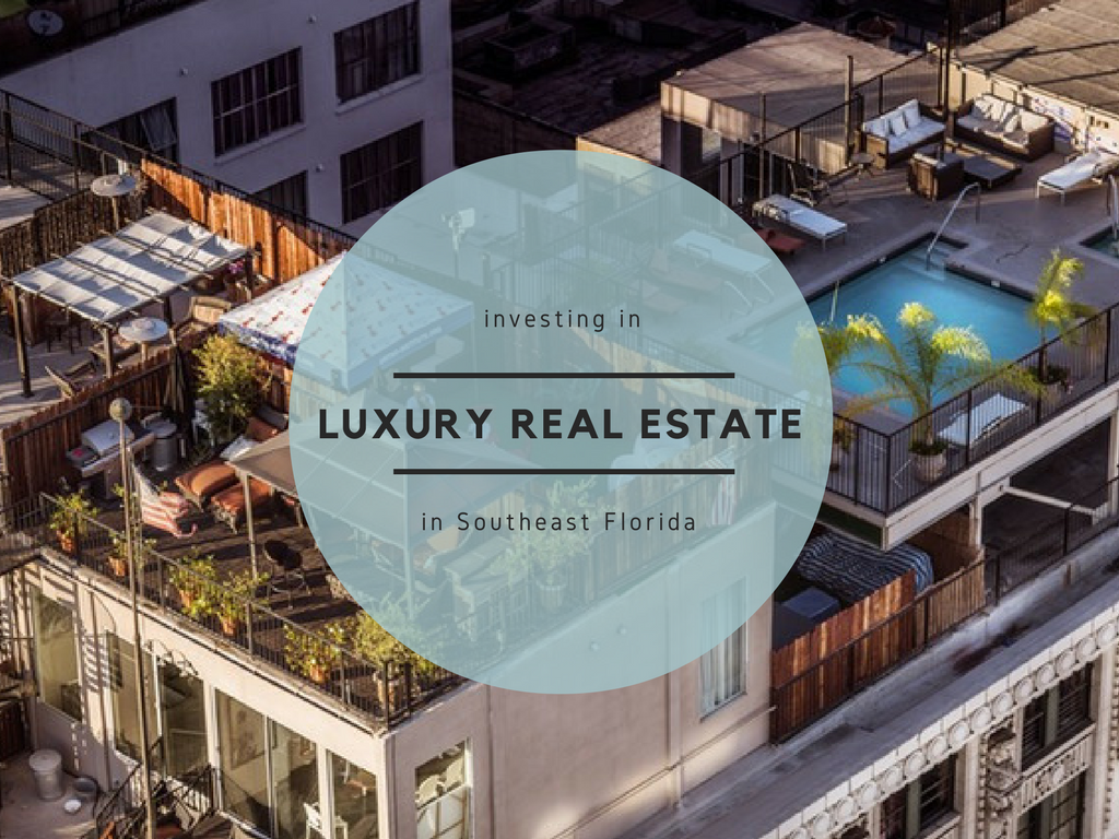 5 Keys to Investing in Luxury Real Estate