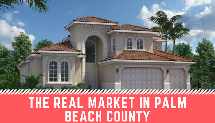 What the Real Estate Market is Really Like in Palm Beach County