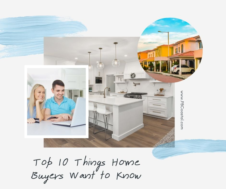 Top 10 Things Home Buyers Want to Know