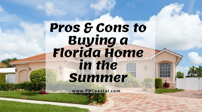Should I Buy a Home in Florida in the Summer?