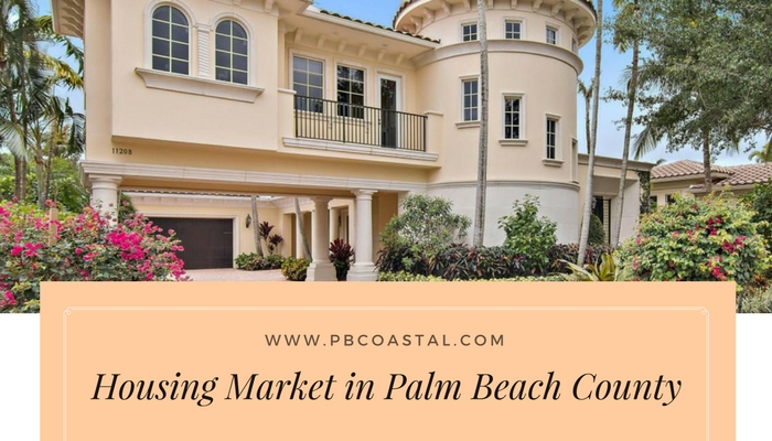 The Housing Market in Palm Beach County