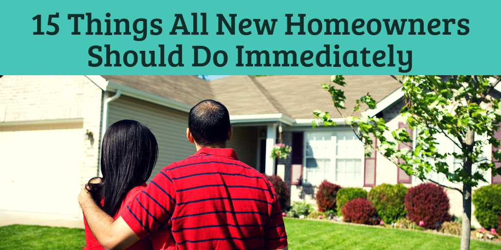 15 Things All New Homeowners Should Do