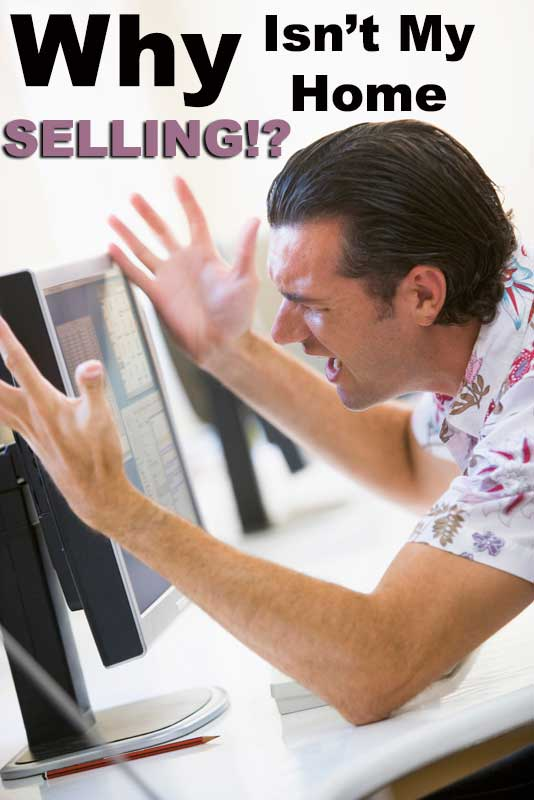 5 Very good reasons your house is not selling