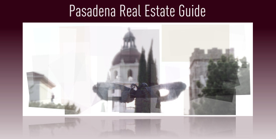 pasadena california real estate guide