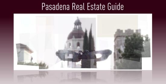 pasadena california real estate guide