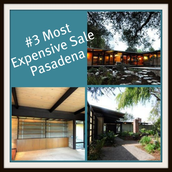 3 most expensive home sale in Pasadena
